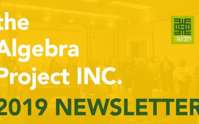 2019 Algebra Project INC Newsletter